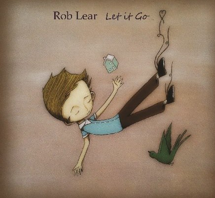 Introducing :: 'ROB LEAR' Let It Go